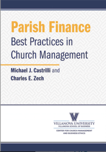 Parish Finance: Best Practices in Church Management authored by Michael J. Castrilli and Charles E Zech
